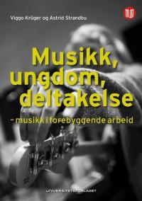 Bokomslaget til boken Musikk, ungdom og deltakelse